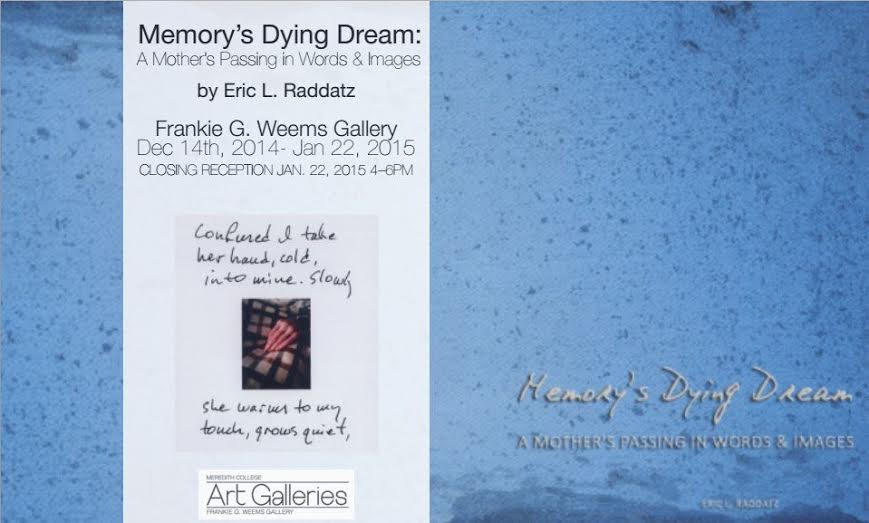 Memory's Dying Dream: A Mother's Passing in Words and Images